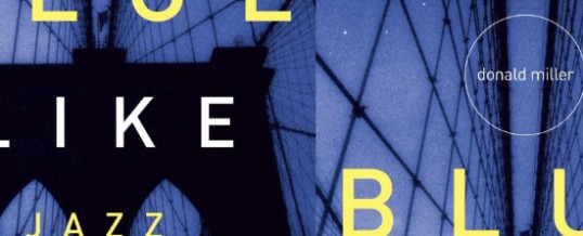 Book Review: Blue Like Jazz (Movie Release April 13!)