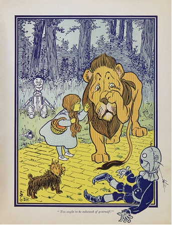 """dorothy says, """"You ought to be ashamed of yourself!"""" to the cowardly lion."""